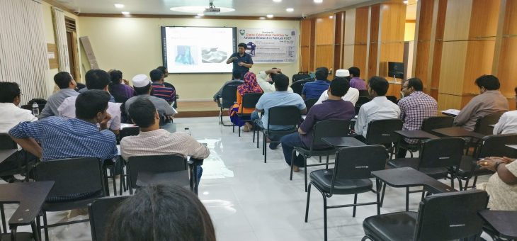 """A workshop on """"Digital Fabrication Facilities for Advance Research"""" was successfully held at FABLAB KUET on 14th of May, 2018"""